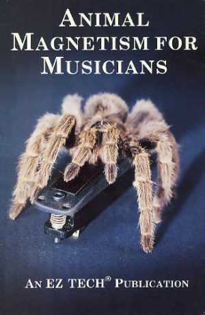Animal Magnetism for Musicians